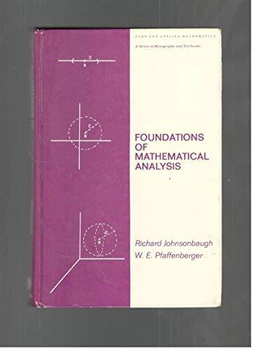 9780824769192: Foundations of Mathematical Analysis (Pure & Applied Mathematics)