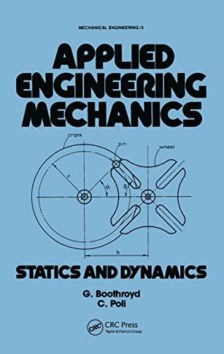 9780824769451: Applied Engineering Mechanics: Statics and Dynamics (Mechanical Engineering)