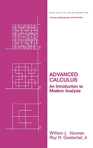 9780824769499: Advanced Calculus: An Introduction to Modern Analysis (Pure and Applied Mathematics)