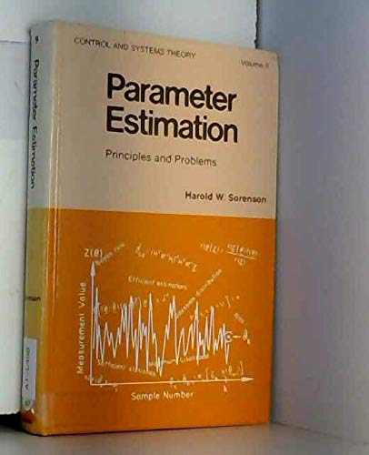 9780824769871: Parameter estimation: Principles and problems (Control and systems theory ; v. 9)