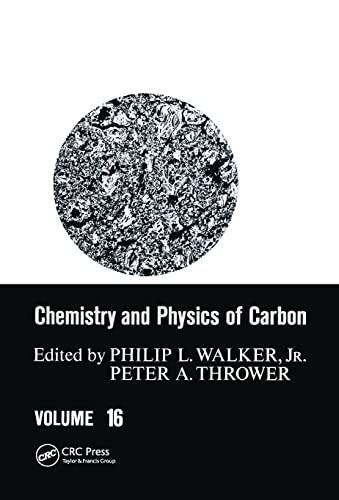 9780824769918: Chemistry and Physics of Carbon, Volume 16