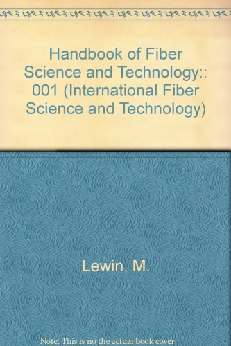 9780824770105: Handbook of Fiber Science and Technology: Vol. 1: Chemical Processing of Fibers and Fabrics- Fundamentals and Preparation, Part A