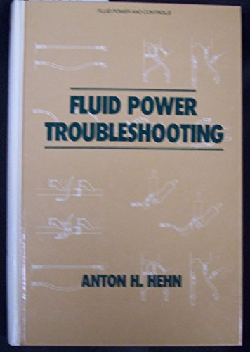 9780824770488: Fluid Power Troubleshooting (Fluid Power & Control Series)