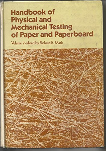 9780824770525: 002: Handbook of Physical and Mechanical Testing of Paper and Paperboard
