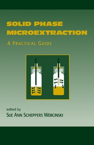 9780824770587: Solid Phase Microextraction: A PRACTICAL GUIDE