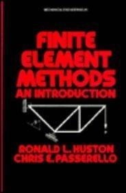 Finite Element Methods (Mechanical Engineering): Huston, Ronald