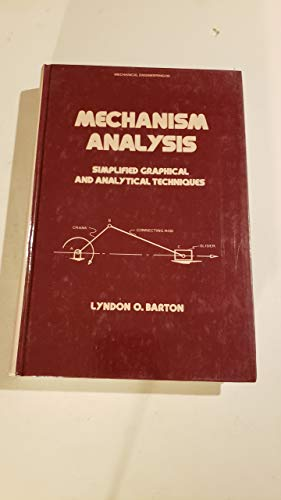9780824770860: Mechanism Analysis: Simplified Graphical and Analytical Techniques (Mechanical Engineering Series)