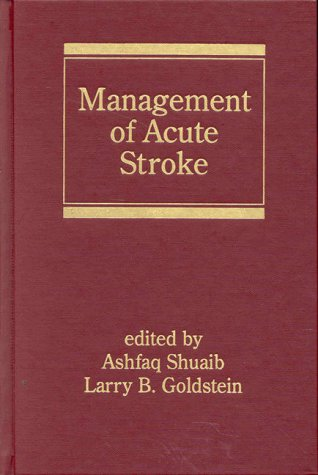 Management Of Acute Stroke (Neurological Disease And Therapy) (Hardcover)