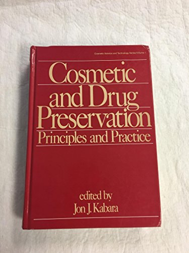 9780824771041: Cosmetic and Drug Preservation Principles and Practice(Cosmetic Science and Technology, Vol. 1)