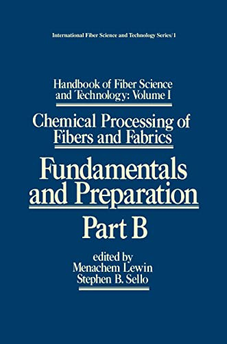 Handbook of Fiber Science and Technology, Part: Lewin, Menachem/ Sello,
