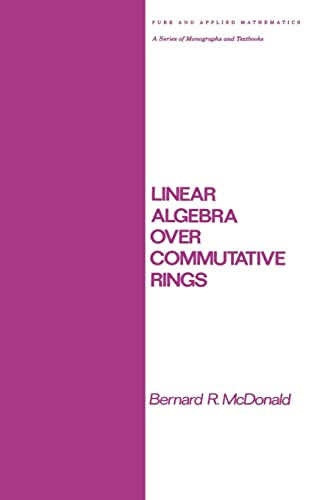 9780824771225: Linear Algebra Over Commutative Rings (Chapman & Hall/CRC Pure and Applied Mathematics)