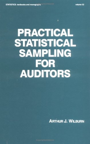 9780824771249: Practical Statistical Sampling for Auditors (Statistics: A Series of Textbooks and Monographs)