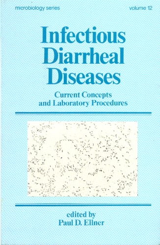 9780824771294: Infectious Diarrheal Diseases: Current Concepts and Laboratory Procedures (Microbiology)