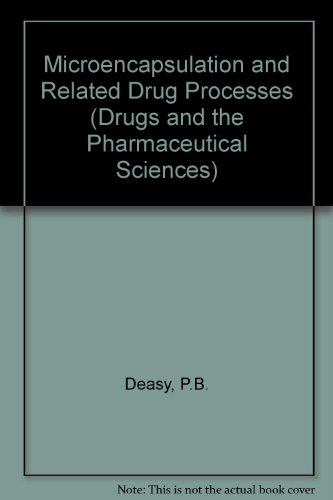 9780824771621: Microencapsulation and Related Drug Processes (Drugs and the Pharmaceutical Sciences)