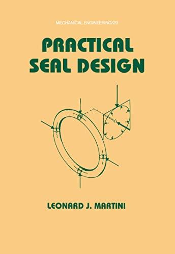 Practical Seal Design: Martini, Leonard J.