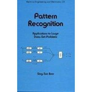9780824771768: Pattern Recognition: Applications to Large Data-Set Problems (Electrical and Computer Engineering)