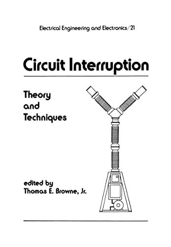 Circuit Interruption: Browne, Thomas E. (EDT)
