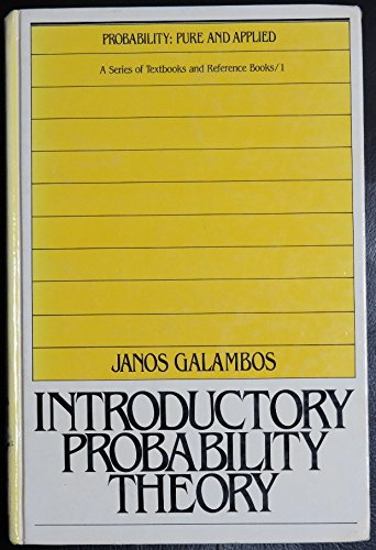 9780824771799: Introductory Probability Theory (Probability: Pure and Applied)