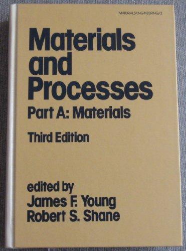 9780824771973: Materials Engineering: Materials and Processes Vol 2: Materials, Part a : Processes, Part B