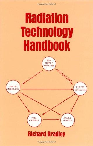 Radiation Technology Handbook (0824772172) by Bradley, Richard