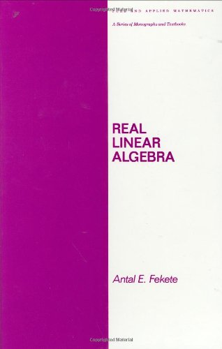 9780824772383: Real Linear Algebra (Chapman & Hall Pure and Applied Mathematics)