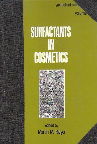 Surfactants in Cosmetics (Surfactant Science)