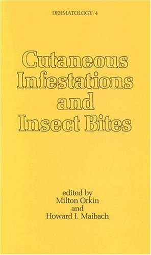Cutaneous Infestations and Insect Bites (Dermatology): M. Orkin