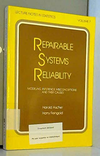 9780824772765: Repairable Systems Reliability: Modeling, Inference, Misconceptions and Their Causes (Lecture Notes in Statistics, Vol. 7)
