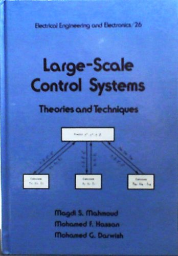 Large Scale Control Systems (Electrical and Computer: Mahmoud, Magdi S.,