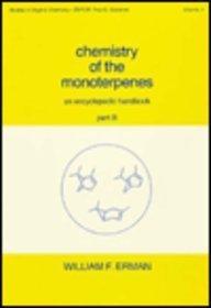 Chemistry of the Monoterpenes: Erman, W.F., Erman,
