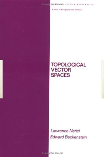 Topological Vector Spaces: Narici, Lawrence/ Beckenstein, Edward/ Nashed, Zuhair