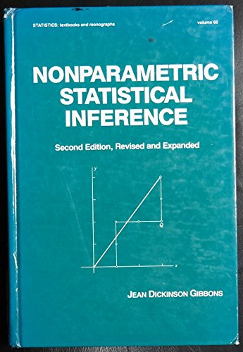 9780824773274: Nonparametric Statistical Inference: Second Edition, Revised and Expanded (Statistics: Textbooks & Monographs)