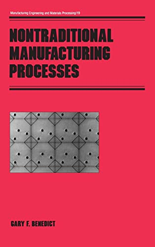 9780824773526: Nontraditional Manufacturing Processes (Manufacturing Engineering and Materials Processing)
