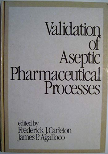 9780824773625: Validation of Aseptic Pharmaceutical Processes