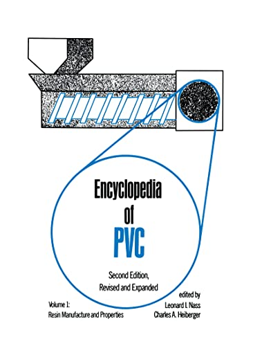 9780824774271: Encyclopedia of PVC, Volume 1: Resin Manufacture and Properties. Second Edition, Revised and Expanded