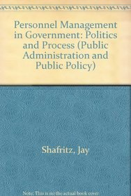 9780824774714: Personnel Management in Government: Politics and Process (Public Administration and Public Policy Series, Vol 30)
