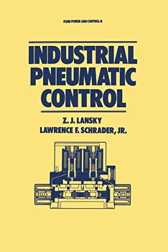 9780824774943: Industrial Pneumatic Control (Fluid Power and Control)