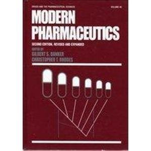 9780824774998: Modern Pharmaceutics (DRUGS AND THE PHARMACEUTICAL SCIENCES: A SERIES OF TEXTBOOKS AND MONOGRAPHS)