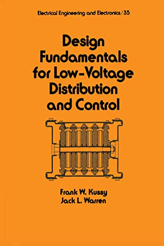 Design Fundamentals for Low-Voltage Distribution and Control: Frank Kussy