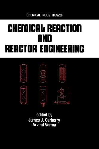 9780824775438: Chemical Reaction and Reactor Engineering (Chemical Industries)