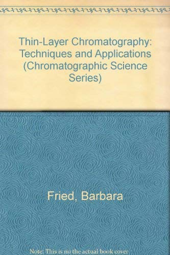 9780824776091: Thin-Layer Chromatography: Techniques and Applications (Chromatographic Science Series)