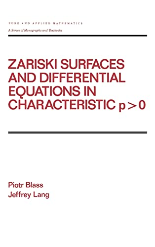 9780824776374: Zariski Surfaces and Differential Equations in Characteristic P < O (Chapman & Hall/CRC Pure and Applied Mathematics)