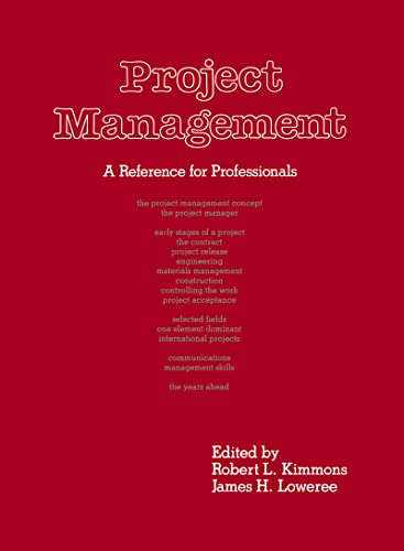 Project Management: A Reference for Professionals [Jun 28, 1989] Kimmons: […]