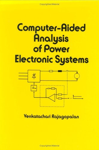 9780824777067: Computer-Aided Analysis of Power Electronic Systems (Electrical and Computer Engineering)