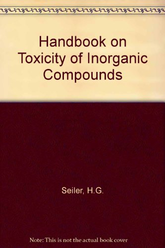 Handbook on Toxicity of Inorganic Compounds