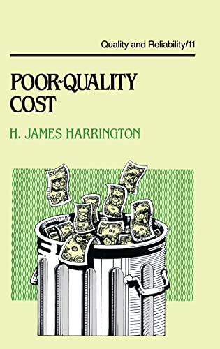 9780824777432: Poor-Quality Cost: Implementing, Understanding, and Using the Cost of Poor Quality (Quality and Reliability)