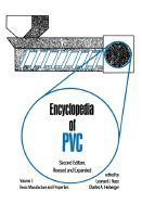 9780824778224: Encyclopedia of PVC, Second Edition: Compounding Processes, Product Design, and Specifications - Volume 3 of 4 (Print) (Vol 3)