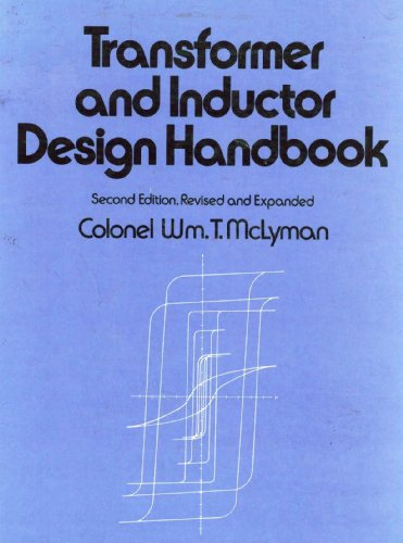 9780824778286: Transformer and Inductor Design Handbook, 2nd Edition (Electrical Engineering and Electronics, Vol. 49)