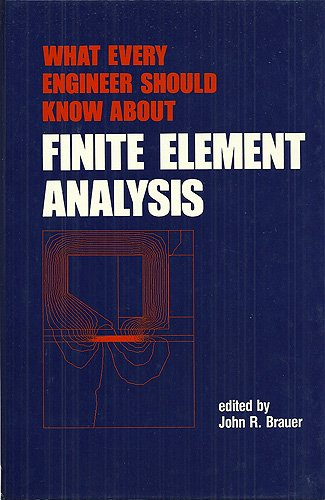 9780824778323: What Every Engineer Should Know About Finite Element Analysis