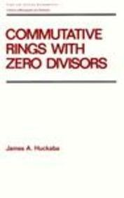 9780824778446: Commutative Rings with Zero Divisors (Chapman & Hall Pure and Applied Mathematics)